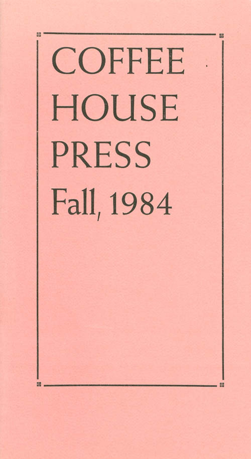 Coffee House Press Fall, 1984. Allan Kornblum, Cinda Kornblum.