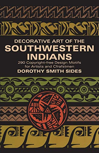 Decorative Art of the Southwestern Indians. Dorothy Sides.