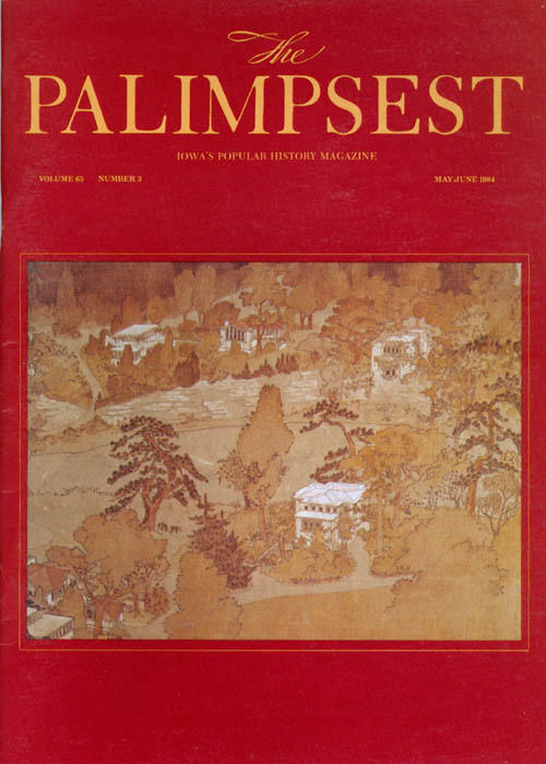 The Palimpsest - Volume 65 Number 3 - May/June 1984. Mary K. Fredericksen.