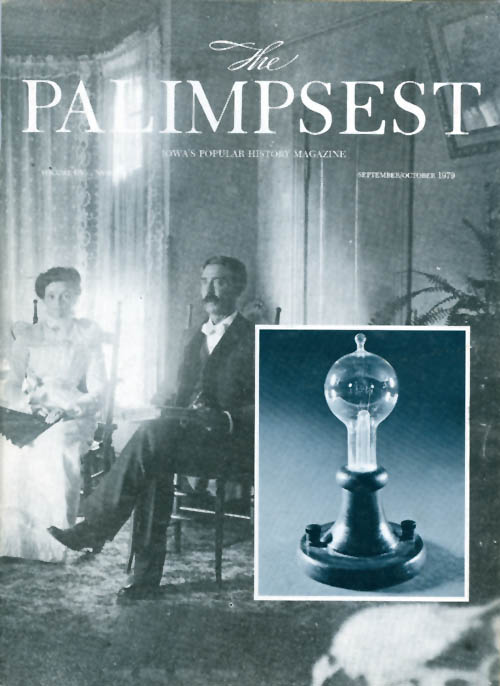 The Palimpsest - Volume 60 Number 5 - September/October 1979. Charles Phillips.