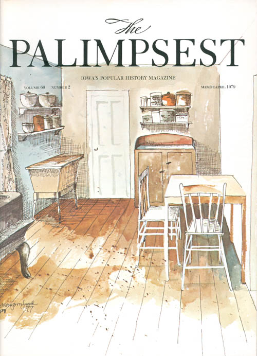 The Palimpsest - Volume 60 Number 2 - March/April 1979. Charles Phillips.