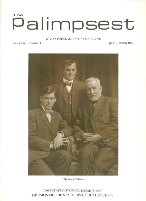 The Palimpsest - Volume 58 Number 4 - July/August 1977. L. Edward Purcell.