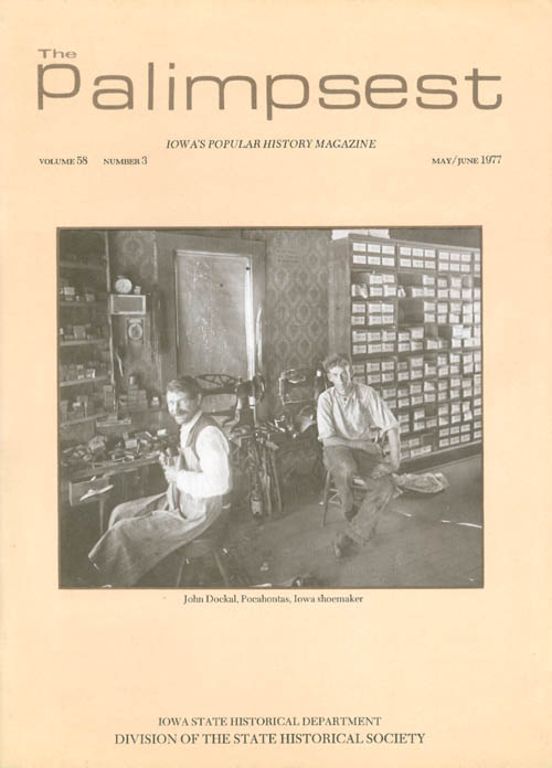 The Palimpsest - Volume 58 Number 3 - May/June 1977. L. Edward Purcell.