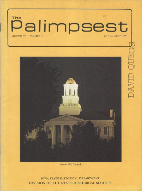 The Palimpsest - Volume 57 Number 4 - July/August 1976. L. Edward Purcell.