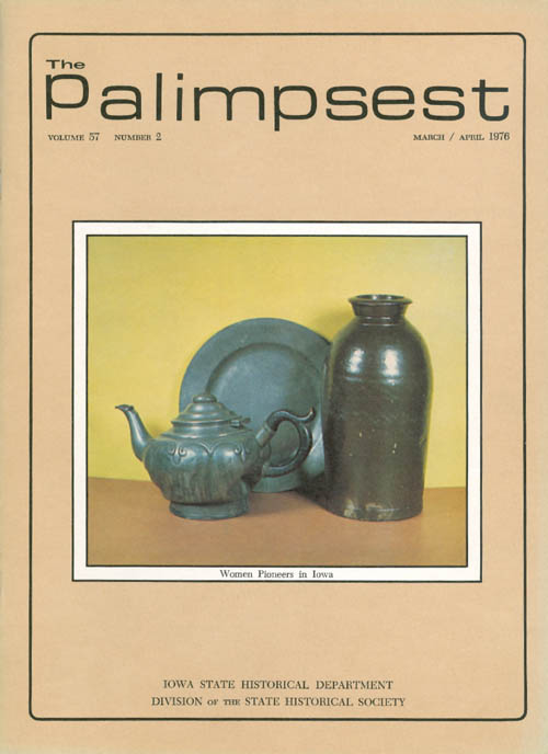 The Palimpsest - Volume 57 Number 2 - March/April 1976. L. Edward Purcell.