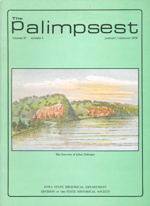 The Palimpsest - Volume 57 Number 1 - January/February 1976. L. Edward Purcell.