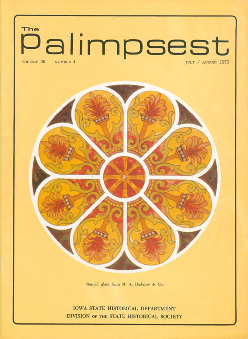 The Palimpsest - Volume 56 Number 4 - July/August 1975. L. Edward Purcell.
