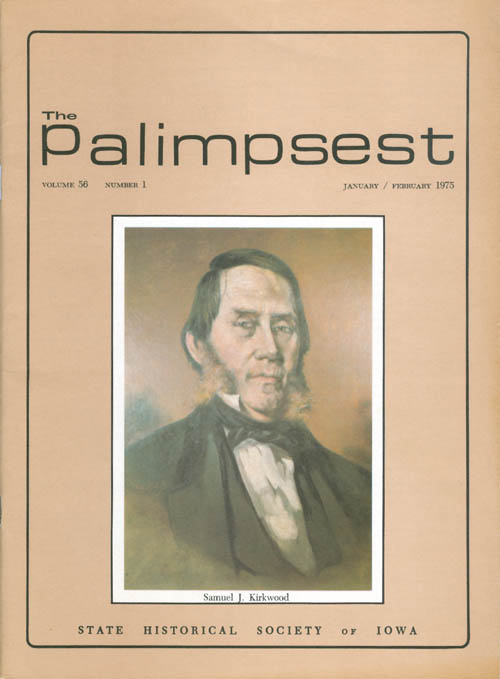 The Palimpsest - Volume 56 Number 1 - January/February 1975. L. Edward Purcell.