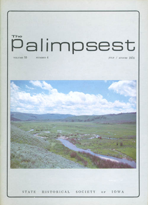 The Palimpsest - Volume 55 Number 4 - July/August 1974. L. Edward Purcell.