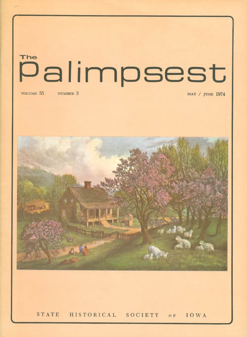 The Palimpsest - Volume 55 Number 3 - May/June 1974. L. Edward Purcell.