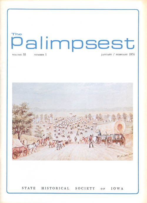 The Palimpsest - Volume 55 Number 1 - January/February 1974. L. Edward Purcell.