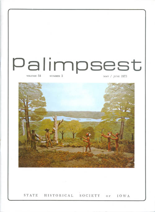The Palimpsest - Volume 54 Number 3 - May/June 1973. L. Edward Purcell.