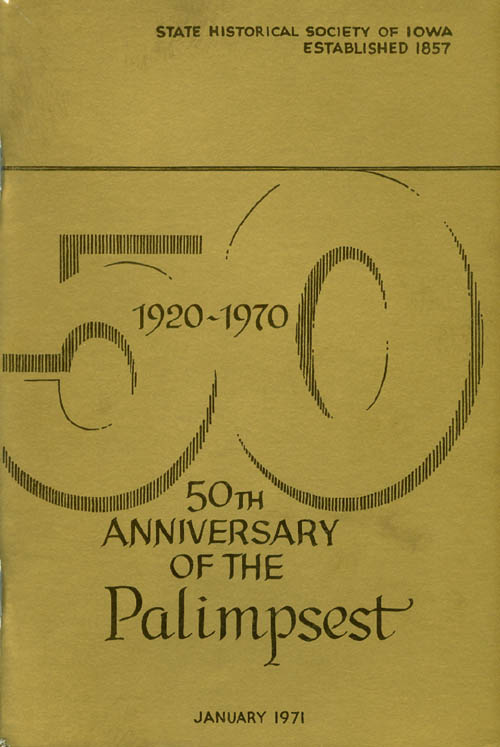 The Palimpsest - Volume 52 Number 1 - January 1971. William J. Petersen.