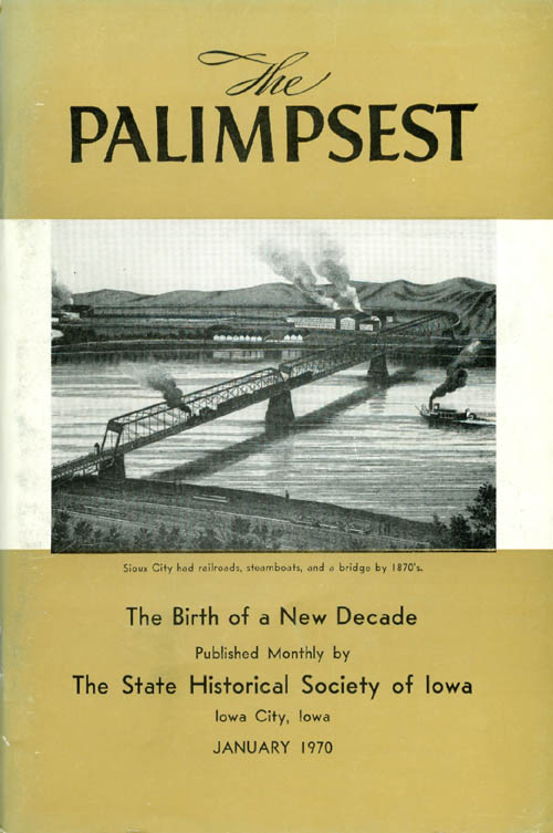 The Palimpsest - Volume 51 Number 1 - January 1970. William J. Petersen.