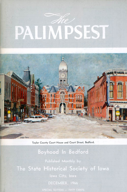 The Palimpsest - Volume 47 Number 12 - December 1966. William J. Petersen.