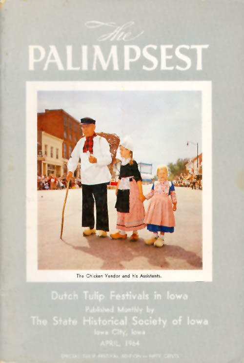 The Palimpsest - Volume 45 Number 4 - April 1964. William J. Petersen.
