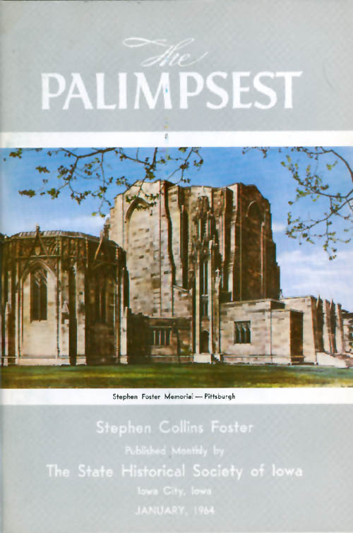 The Palimpsest - Volume 45 Number 1 - January 1964. William J. Petersen.