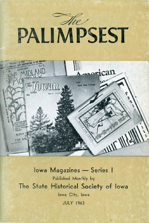 The Palimpsest - Volume 44 Number 7 - July 1963. William J. Petersen.