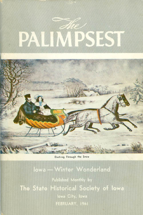 The Palimpsest - Volume 42 Number 2 - February 1961. William J. Petersen.