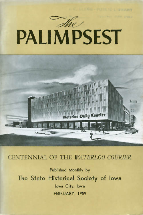 The Palimpsest - Volume 40 Number 2 - February 1959. William J. Petersen.