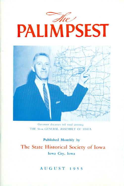 The Palimpsest - Volume 36 Number 8 - August 1955. William J. Petersen.