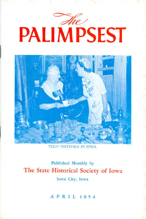 The Palimpsest - Volume 35 Number 4 - April 1954. William J. Petersen.