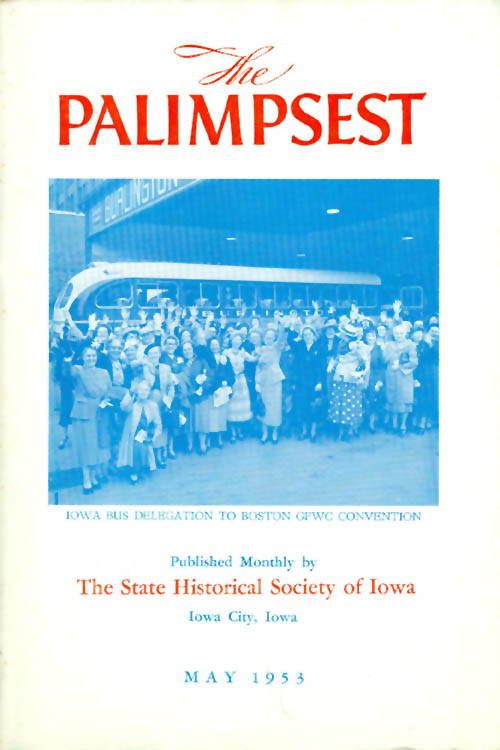 The Palimpsest - Volume 34 Number 5 - May 1953. William J. Petersen.