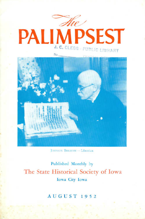 The Palimpsest - Volume 33 Number 8 - August 1952. William J. Petersen.