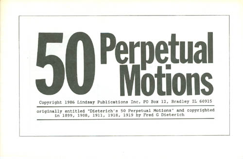 50 Perpetual Motions. Fred G. Dieterich.