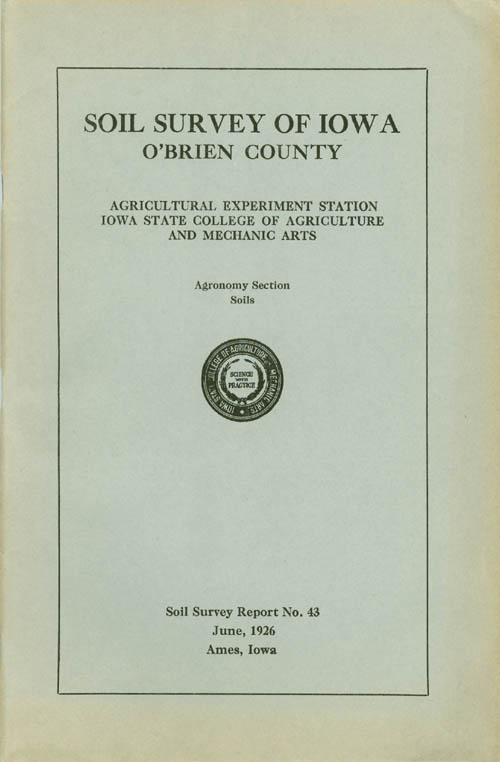Soil Survey of Iowa: O'Brien County (Soil Survey Report No. 43). W. H. Stevenson, P E. Brown.