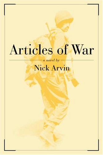 Articles of War. Nick Arvin.