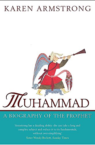 Muhammad : A Biography of the Prophet. Karen Armstrong.