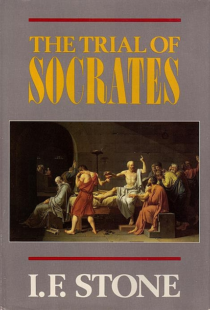 The Trial of Socrates. I. F. Stone.