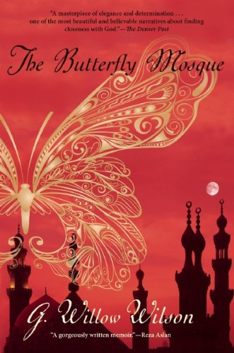 The Butterfly Mosque. G. Willow Wilson.