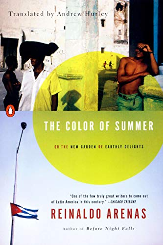 The Color of Summer. Reinaldo Arenas, Andrew Hurley.