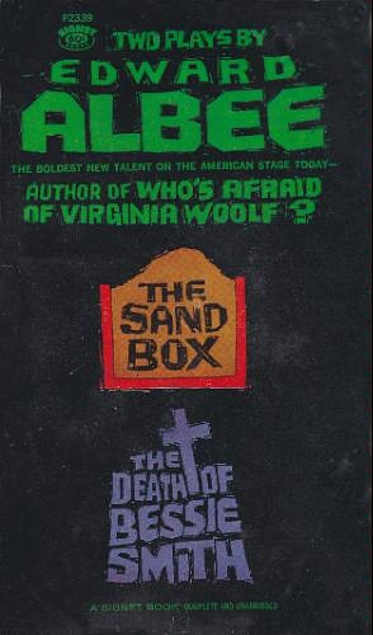 The Sandbox and the Death of Bessie Smith. Edward Albee.