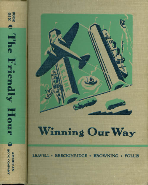 Winning Our Way (The Friendly Hour - Book Six). Ullin W. Leavell, Elizabeth G. Breckinridge, Mary Browning.