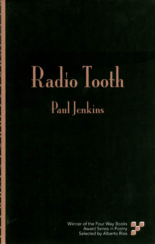 Radio Tooth. Paul Jenkins.