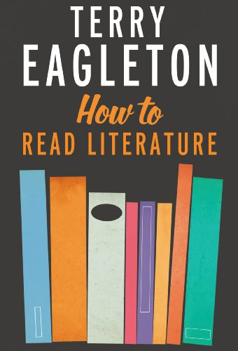 How to Read Literature. Terry Eagleton.