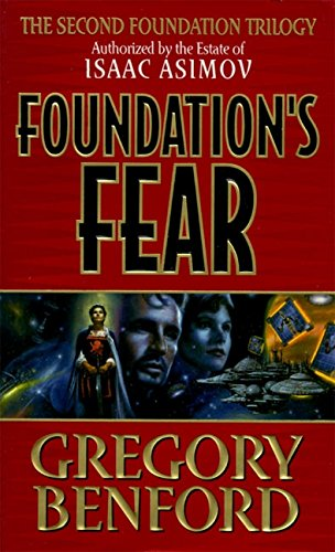 Foundation's Fears (Second Foundation Trilogy). Gregory Benford.