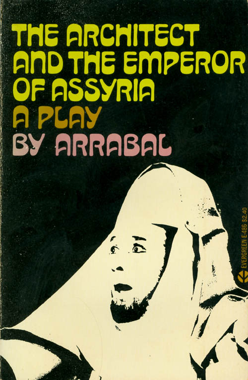 The Architect and the Emperor of Assyria. Fernando Arrabal.