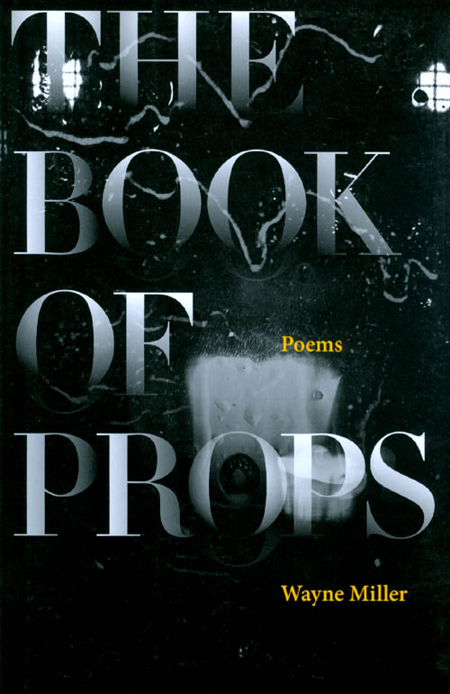The Book of Props. Wayne Miller.