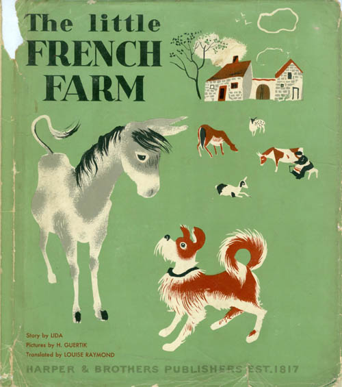 The Little French Farm. Lida, Louise Raymond.