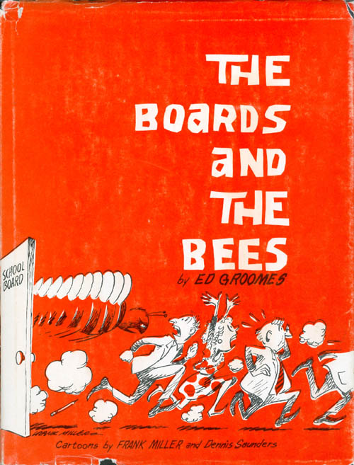 The Boards and The Bees. Ed Groomes.