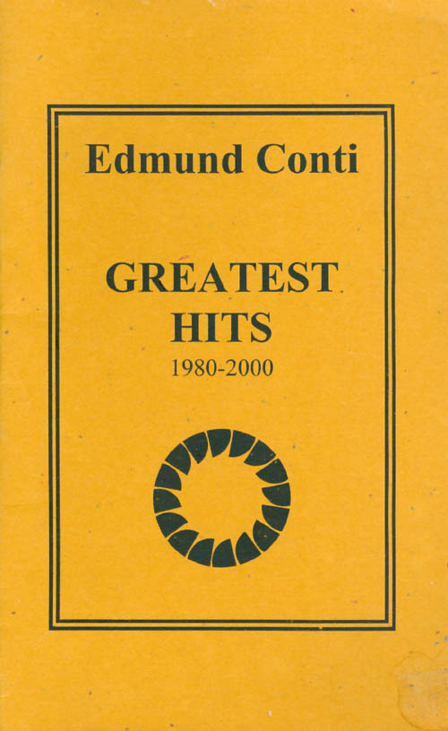 Greatest Hits, 1980-2000. Edmund Conti.