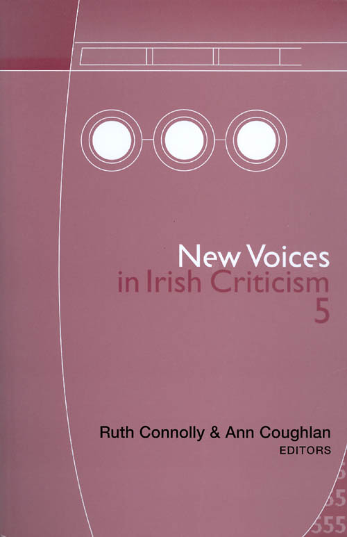 New Voices in Irish Criticism 5. Ruth Connolly, Ann Coughlan.