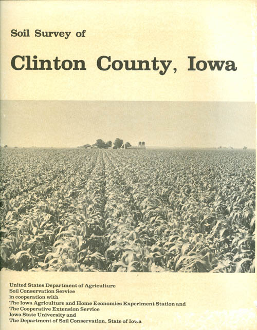 Soil Survey of Clinton County, Iowa. United States Department of Agriculture.