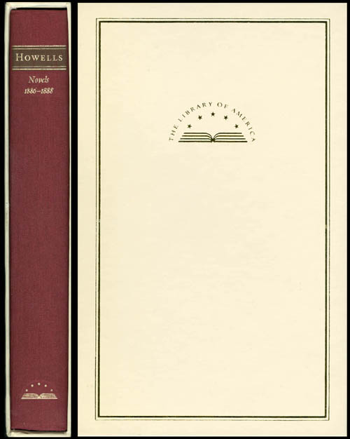 Novels 1886 - 1888 : The Minister's Charge - April Hopes - Annie Kilburn. William Dean Howells.