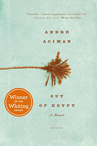 Out of Egypt. Andre Aciman.