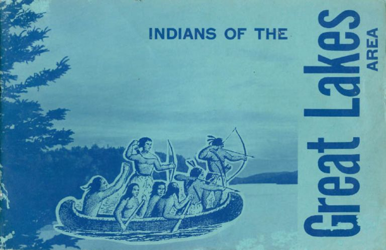 Indians of the Great Lakes Area. Bureau of Indian Affairs U S. Department of the Interior.